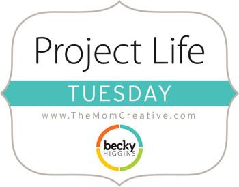 Project Life Tuesdays @TheMomCreative.com