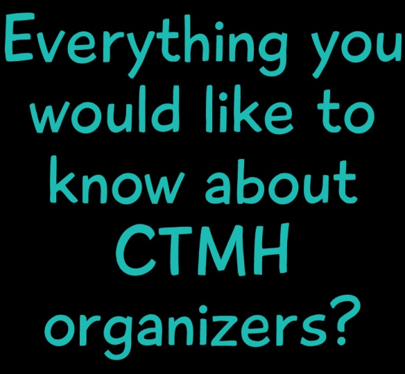 Questions about CTMH Organizers? Ask and WIN!
