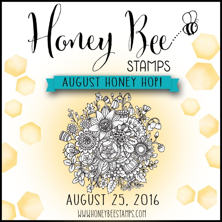 www.honeybeestamps.com August Honey Hop!