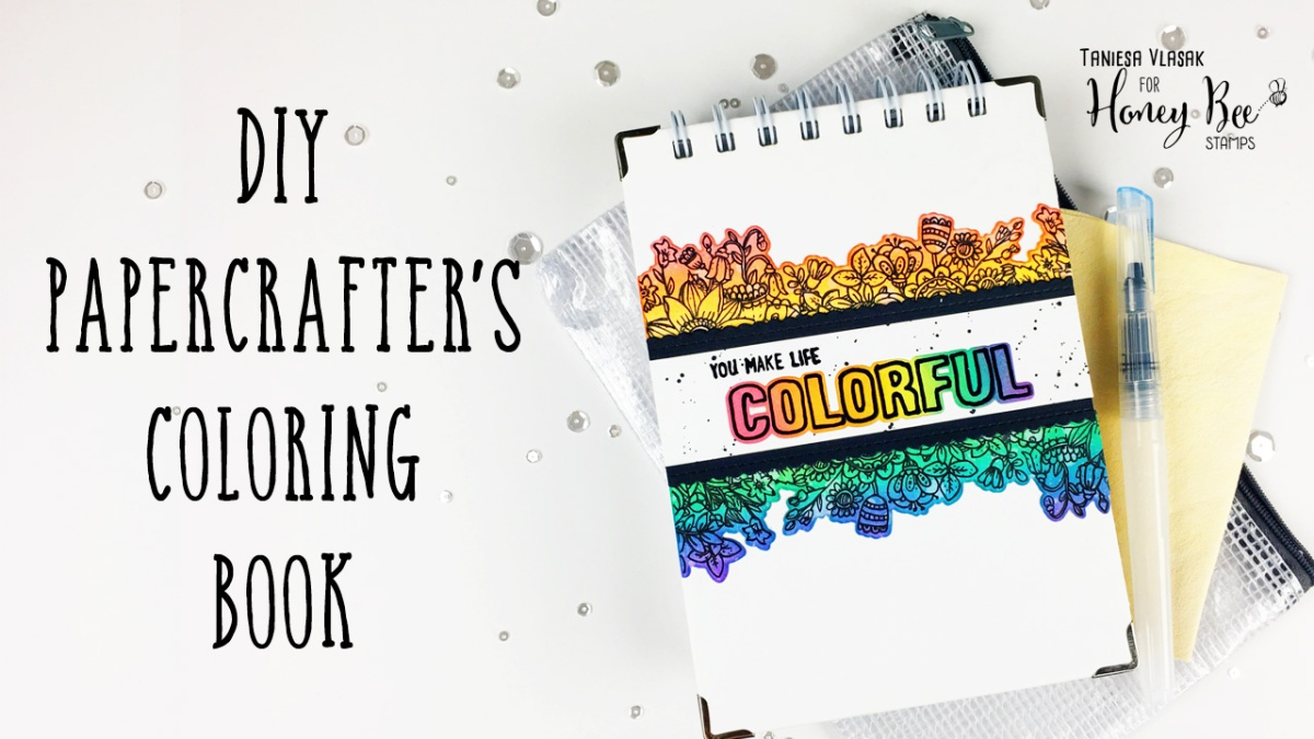 Make your own coloring book with products from Honey Bee Stamps and Simon Says Stamp!