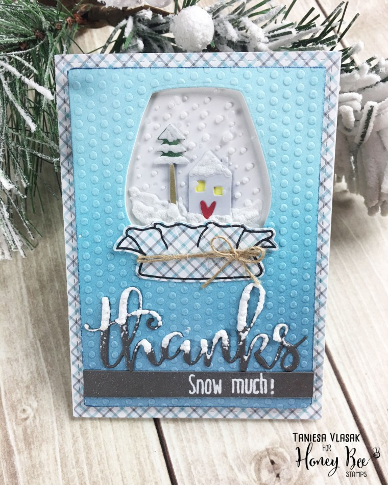 Thanks SNOW much | Taniesa Vlasak for Honey Bee Stamps
