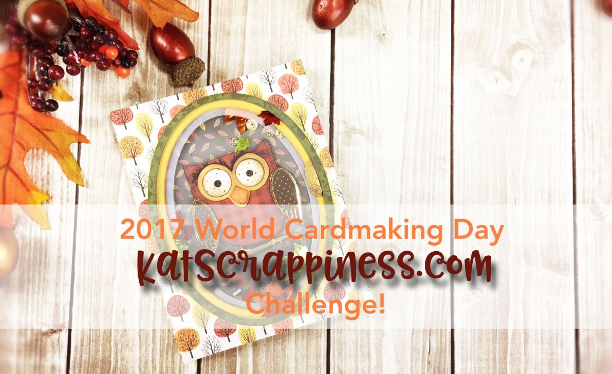 World Cardmaking Day Challenge with KatScrappiness.com!